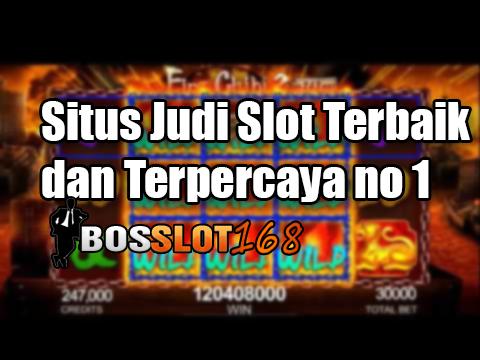 Situs Judi Slot Terbaik Dan Terpercaya No 1 Bosslot168 Bosslot168 Note