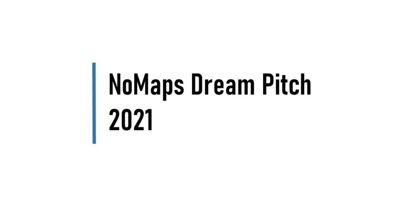 NoMaps Dream Pitch 2021」を共催します|チャレンジフィールド北海道|note