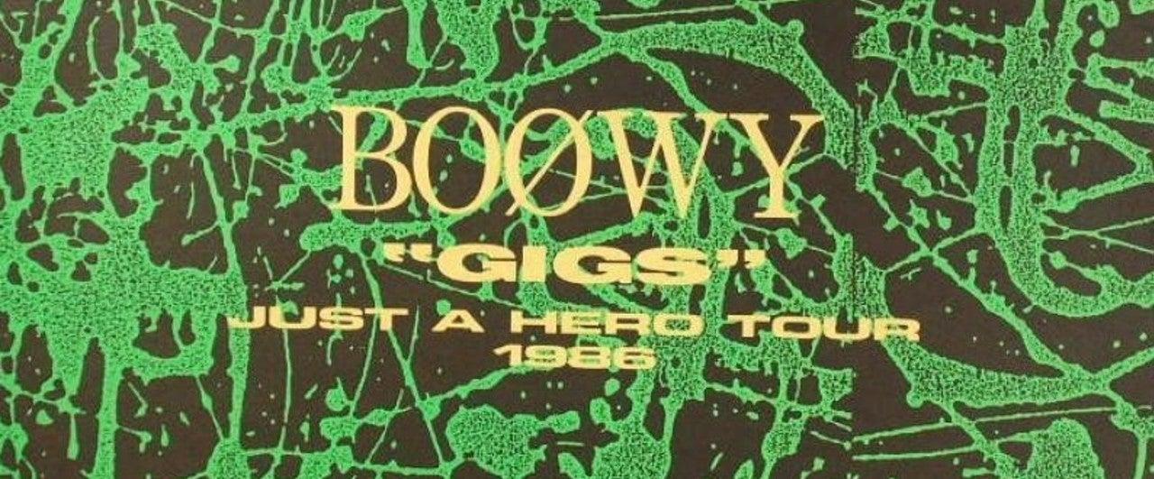 心に強く訴える Boowy Gigs Just A Hero Tour 1986 , arashi